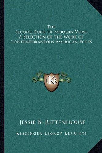 9781162799841: The Second Book of Modern Verse A Selection of the Work of Contemporaneous American Poets