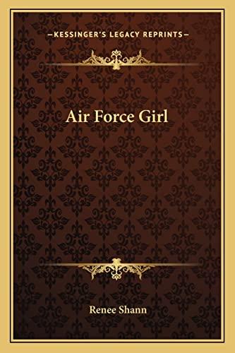 9781162801407: Air Force Girl