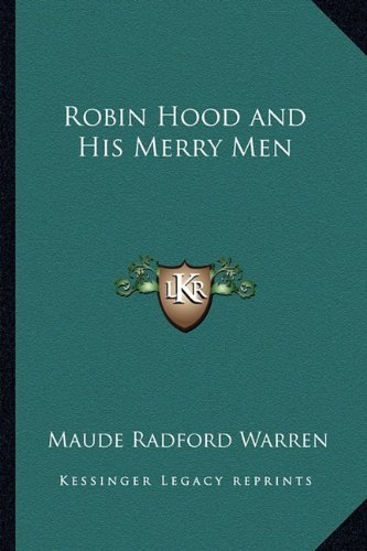 9781162801919: Robin Hood and His Merry Men