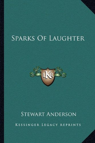 9781162802336: Sparks Of Laughter