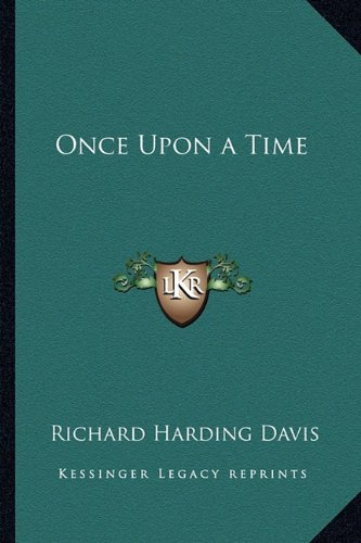 9781162802480: Once Upon a Time