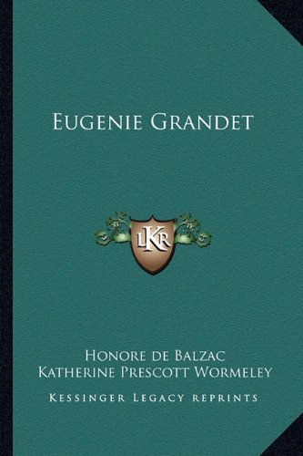 9781162802589: Eugenie Grandet