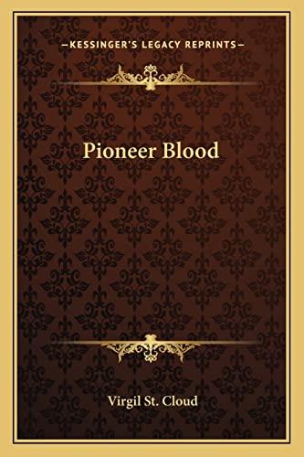 9781162803241: Pioneer Blood