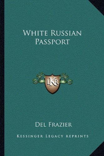 9781162803333: White Russian Passport
