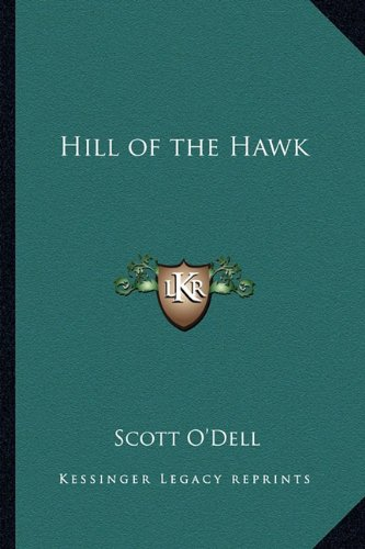 9781162805887: Hill of the Hawk
