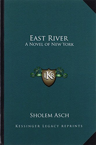 9781162806501: East River: A Novel of New York