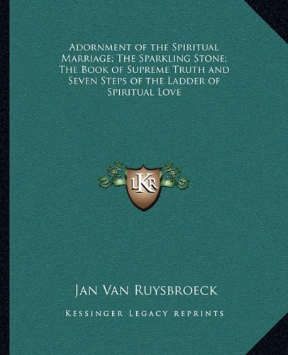 Adornment of the Spiritual Marriage; The Sparkling