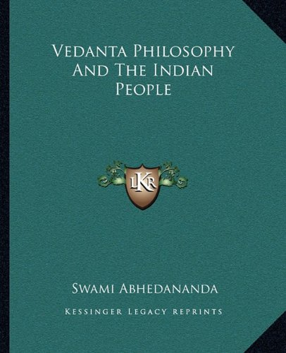 9781162809656: Vedanta Philosophy And The Indian People