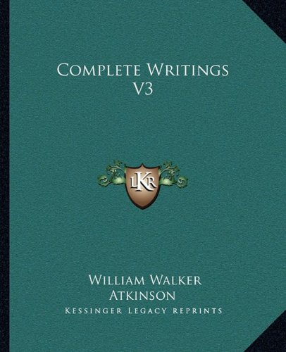 9781162809939: Complete Writings V3