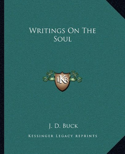 9781162810041: Writings On The Soul