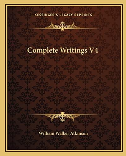 9781162810256: Complete Writings V4