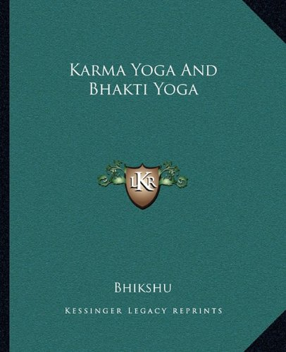 9781162810423: Karma Yoga And Bhakti Yoga
