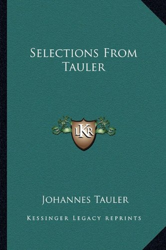 9781162814551: Selections From Tauler