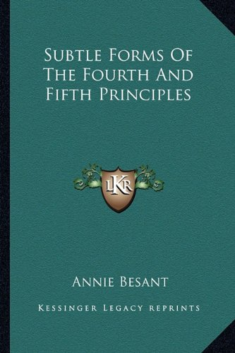 9781162814582: Subtle Forms Of The Fourth And Fifth Principles