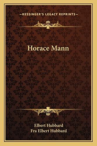 9781162816562: Horace Mann
