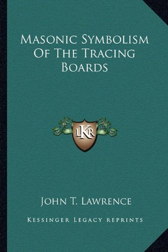 9781162817170: Masonic Symbolism Of The Tracing Boards