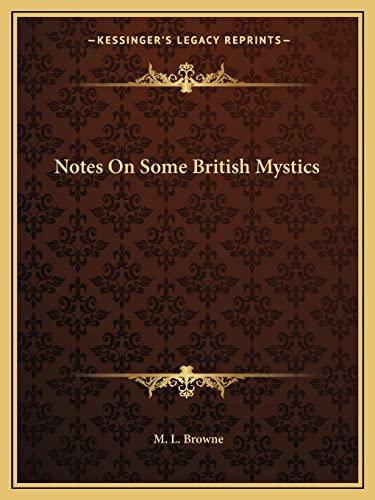 9781162818689: Notes On Some British Mystics