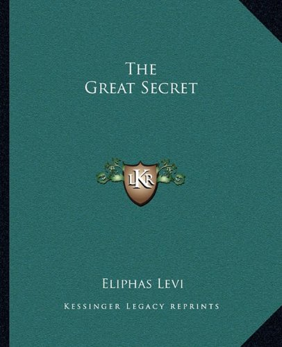 9781162819570: The Great Secret