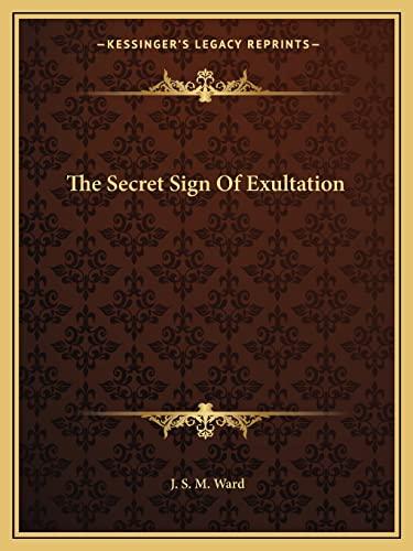 9781162821290: The Secret Sign Of Exultation