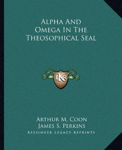9781162827131: Alpha And Omega In The Theosophical Seal
