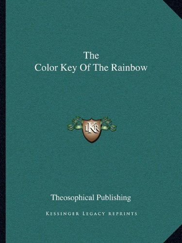 9781162829050: The Color Key Of The Rainbow