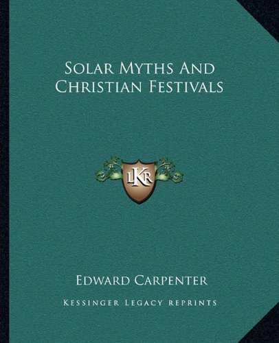 9781162830186: Solar Myths And Christian Festivals