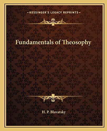 Fundamentals of Theosophy