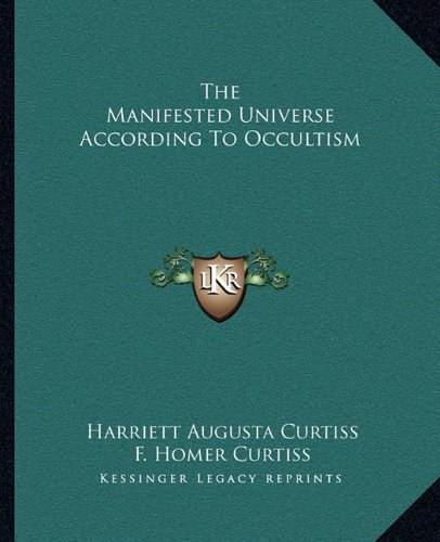 9781162832326: The Manifested Universe According To Occultism