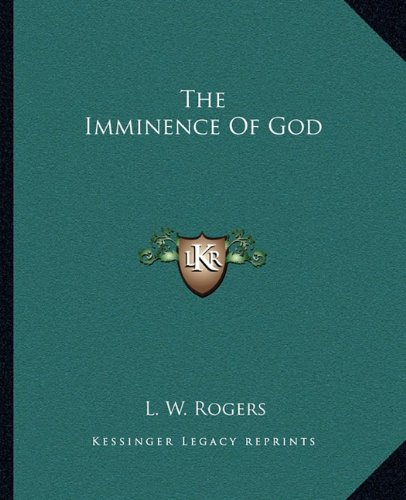 9781162833750: The Imminence Of God