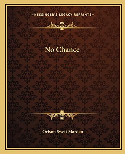 9781162835679: No Chance