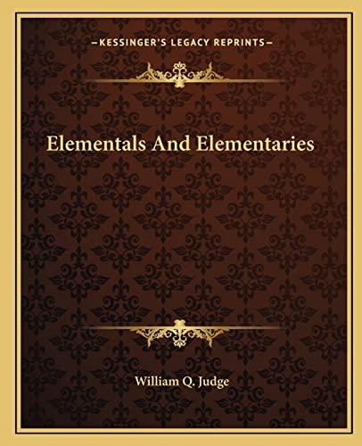 9781162836881: Elementals and Elementaries