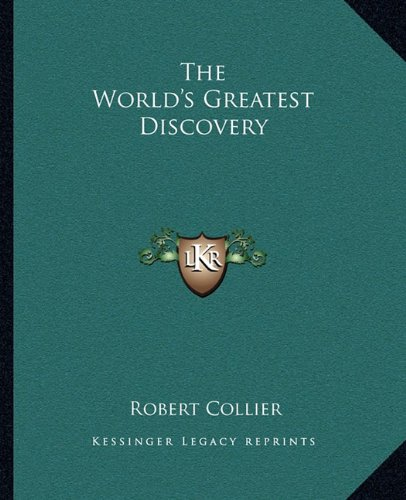 9781162836935: The World's Greatest Discovery