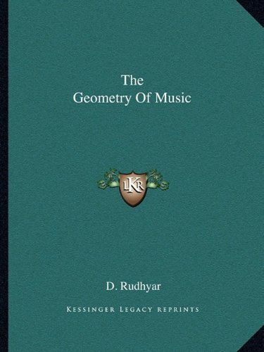 9781162837727: The Geometry Of Music