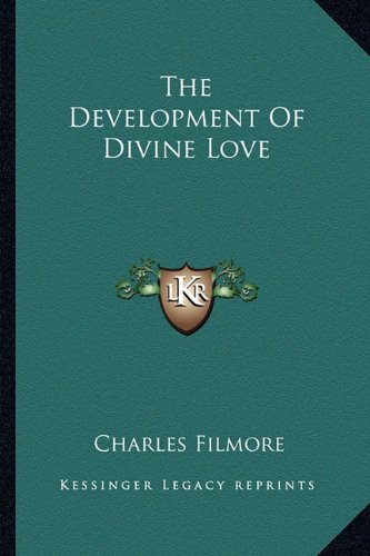 9781162837956: The Development Of Divine Love
