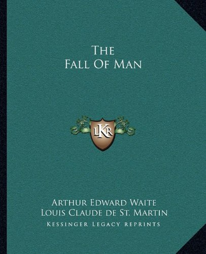 9781162839707: The Fall Of Man