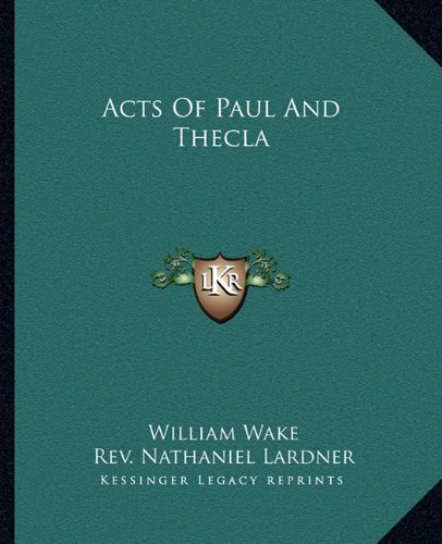 9781162840314: Acts Of Paul And Thecla