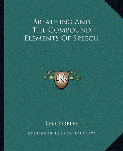 Breathing And The Compound Elements Of Speech