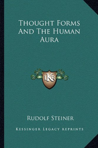 9781162840895: Thought Forms And The Human Aura