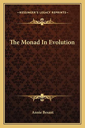 9781162847481: The Monad In Evolution