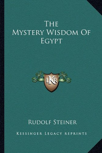 9781162849829: The Mystery Wisdom Of Egypt