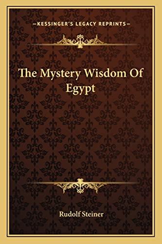 9781162849829: The Mystery Wisdom Of Egypt
