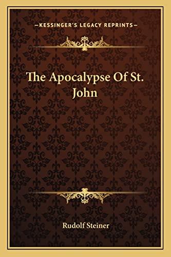 The Apocalypse Of St. John: Steiner, Rudolf
