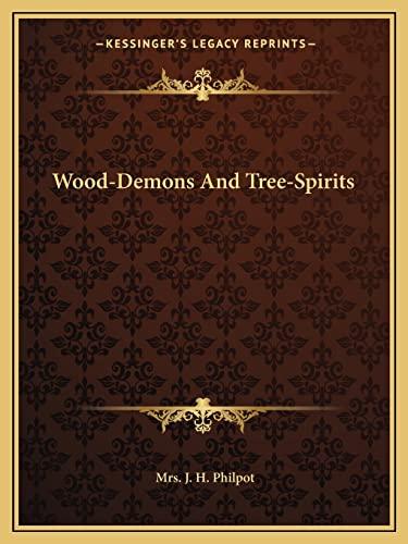 9781162850399: Wood-Demons And Tree-Spirits