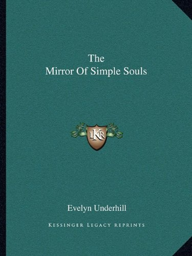 9781162851488: The Mirror Of Simple Souls
