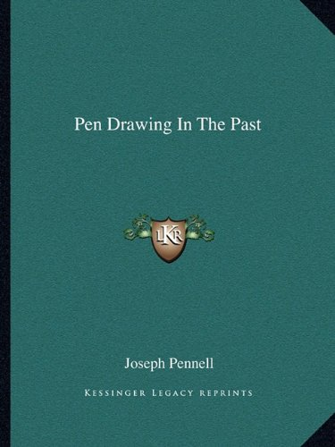 9781162851990: Pen Drawing In The Past