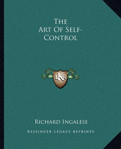 9781162855240: The Art Of Self-Control