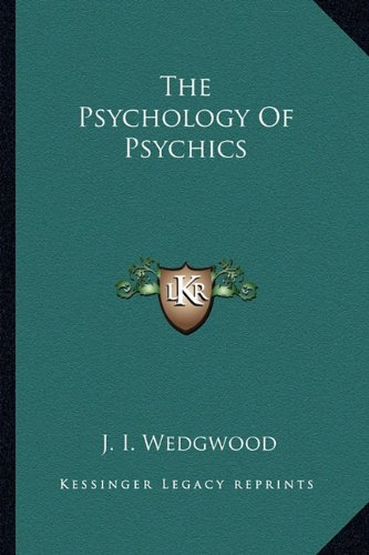 9781162855875: The Psychology Of Psychics
