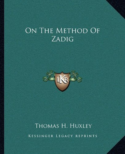 9781162857091: On The Method Of Zadig