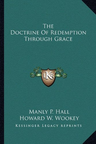 9781162858166: The Doctrine Of Redemption Through Grace