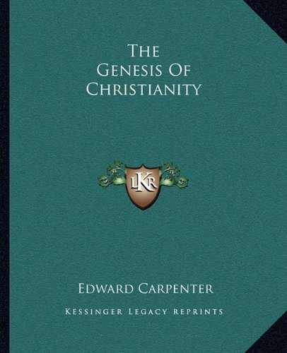 9781162858890: The Genesis Of Christianity